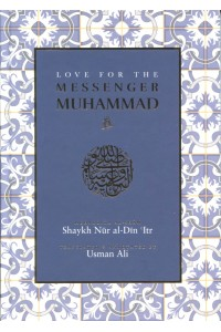LOVE FOR THE MESSENGER MUHAMMAD (saw)